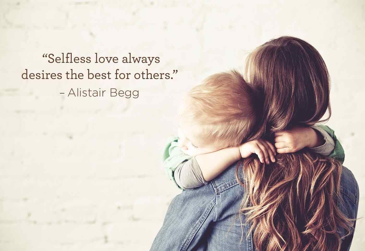 thumbnail image for Selfless love always desires the best for others