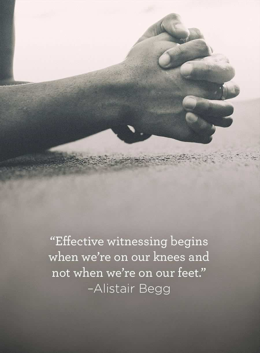 thumbnail image for Effective Witnessing Begins on Our Knees