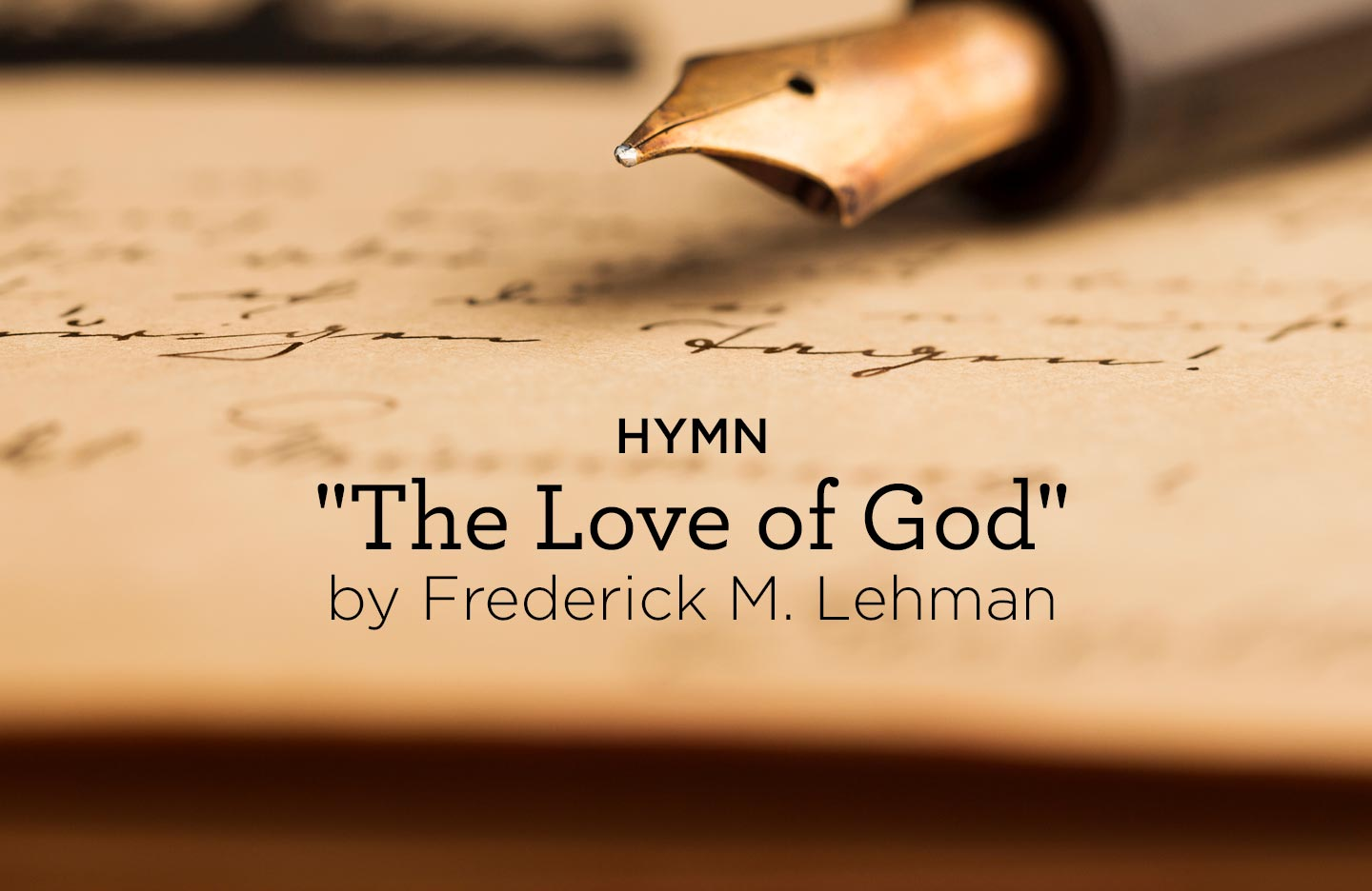 "thumbnail image for Hymn: ""The Love of God"" by Frederick M. Lehman"
