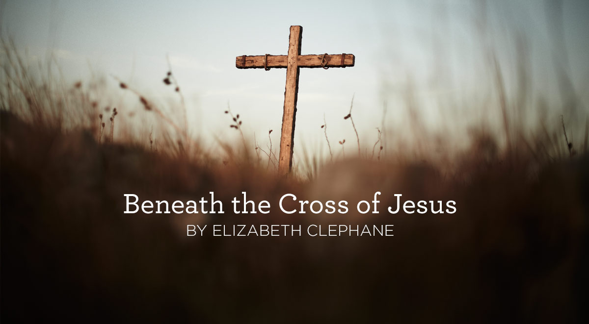 thumbnail image for Hymn: Beneath the Cross of Jesus