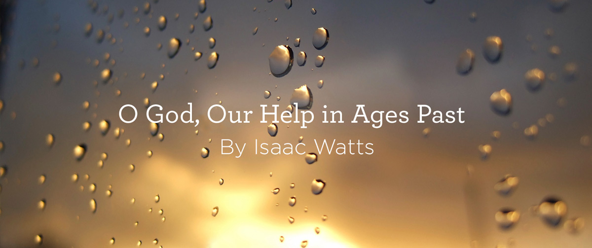 O-God-Our-Help-in-Ages-Past-Hymn