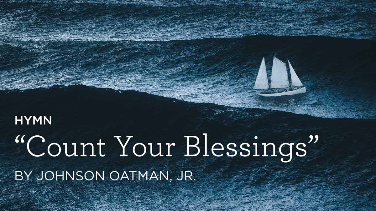 """thumbnail image for Hymn: """"Count Your Blessings"""" by Johnson Oatman, Jr."""