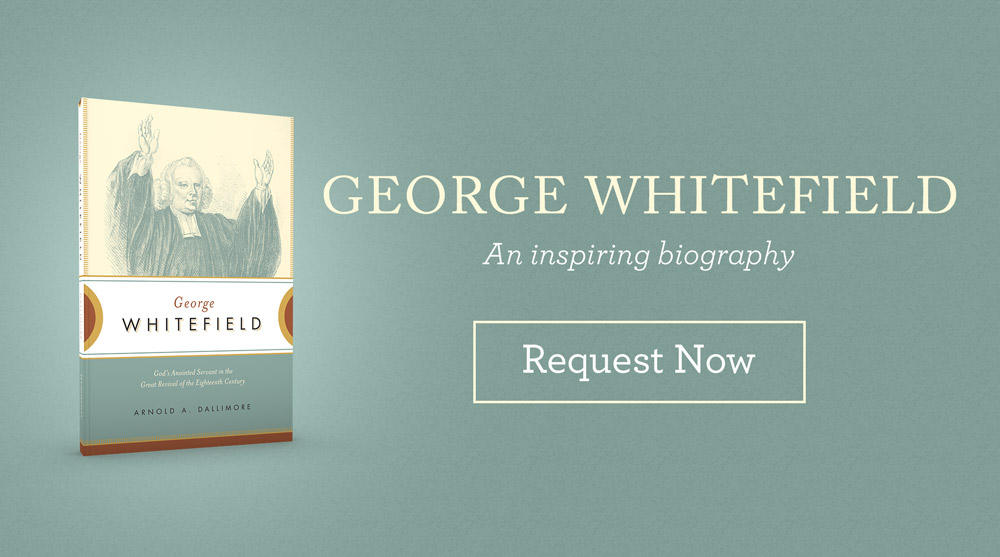 thumbnail image for Are You Familiar with George Whitefield? Read His Inspiring Biography.