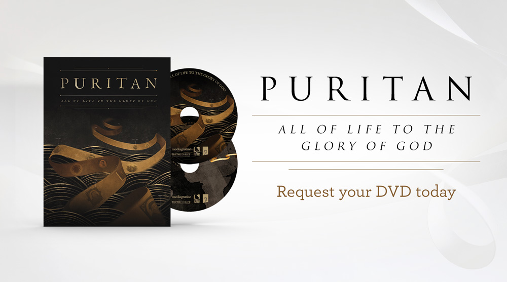 "thumbnail image for Who Were the Puritans? Watch the Engaging Documentary  ""Puritan: All of Life to the Glory of God"""