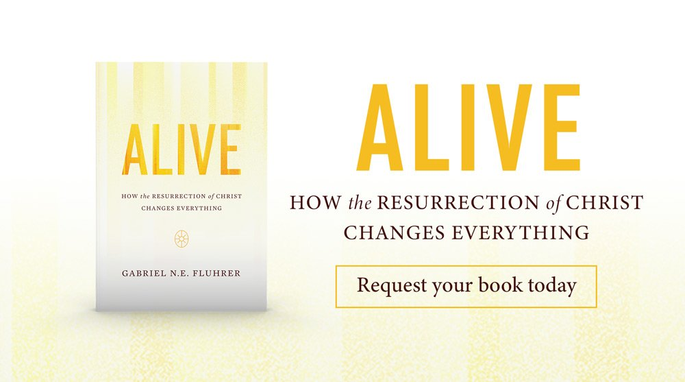 thumbnail image for Alive: How the Resurrection of Christ Changes Everything