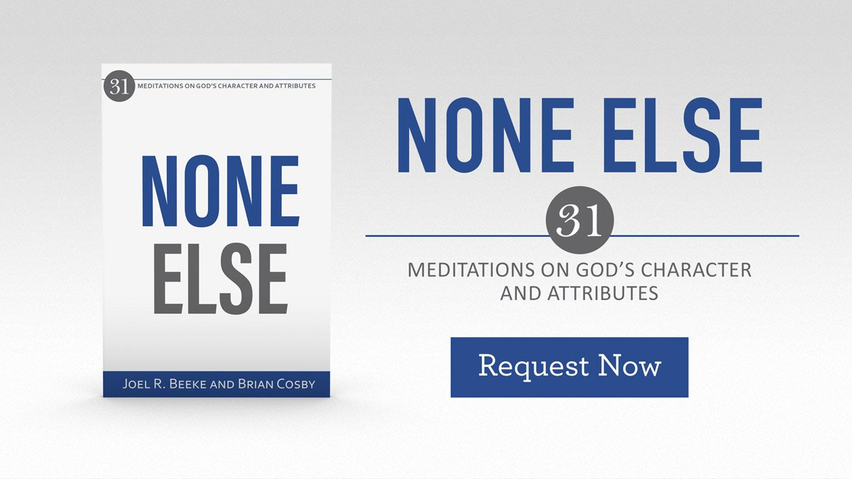 thumbnail image for How Can You Know God Better? Read 'None Else' and Reflect on God's Attributes.