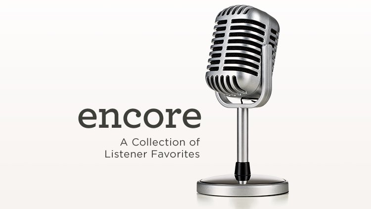 thumbnail image for Download (Free) - Encore - A Collection of Listener Favorites