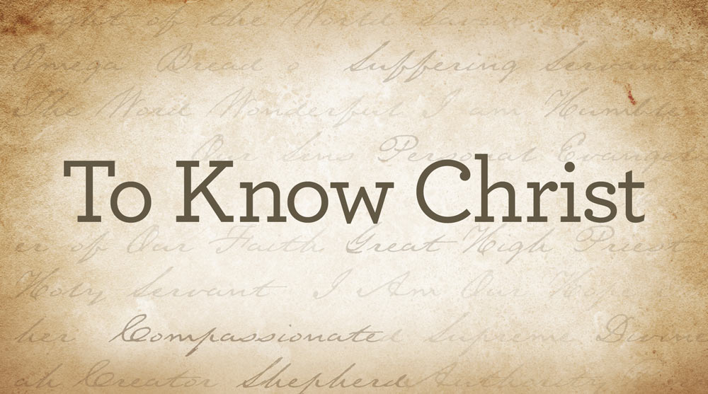 thumbnail image for Download 'To Know Christ' (Free)