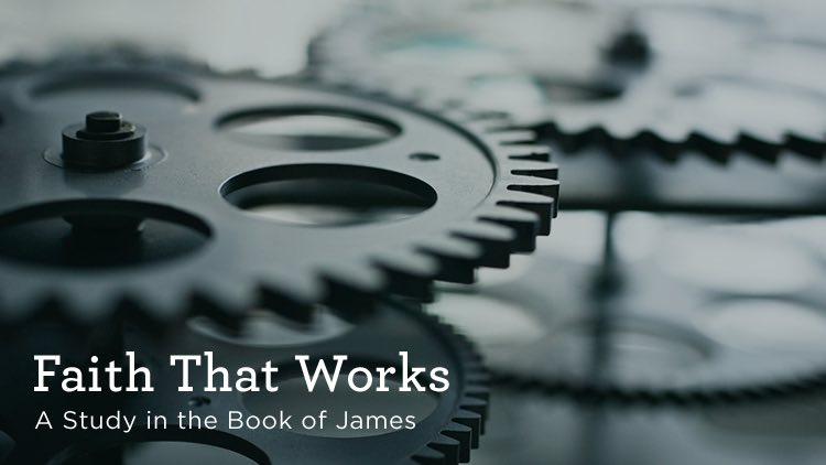 """thumbnail image for Download (Free) — """"Faith That Works"""" — A Study in the Book of James"""