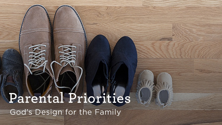 thumbnail image for Download Audio Series (Free) - Parental Priorities - God's Design for the Family
