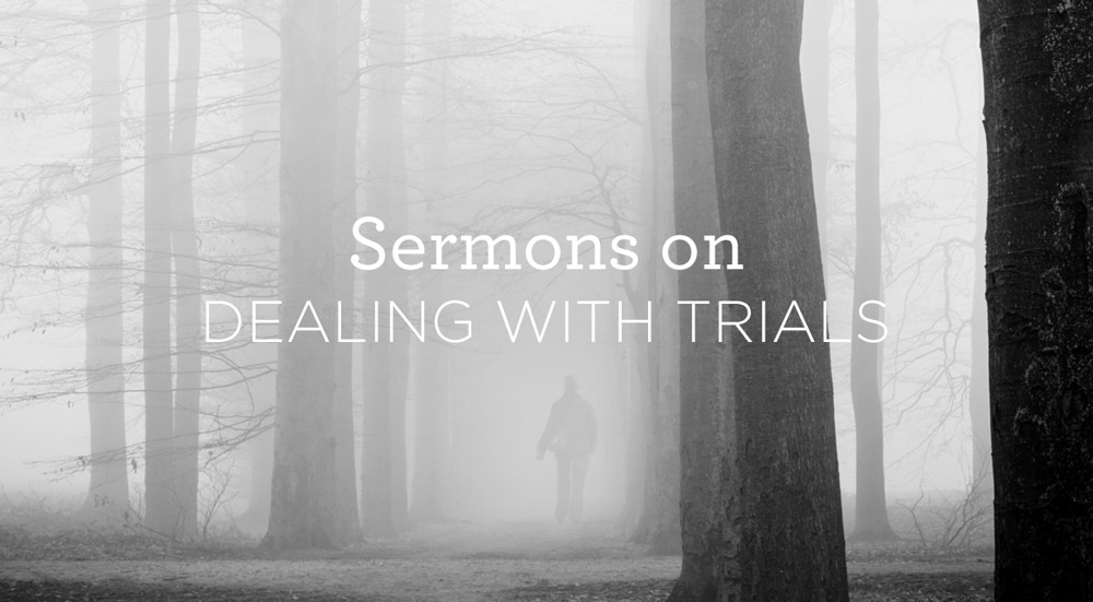 thumbnail image for 5 Sermons on Dealing with Trials