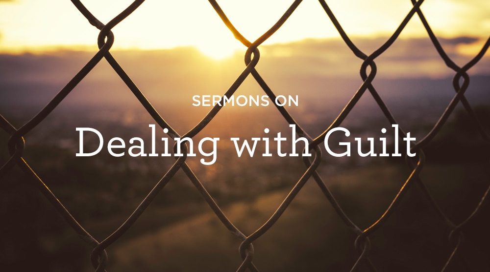 thumbnail image for Sermons on Dealing with Guilt