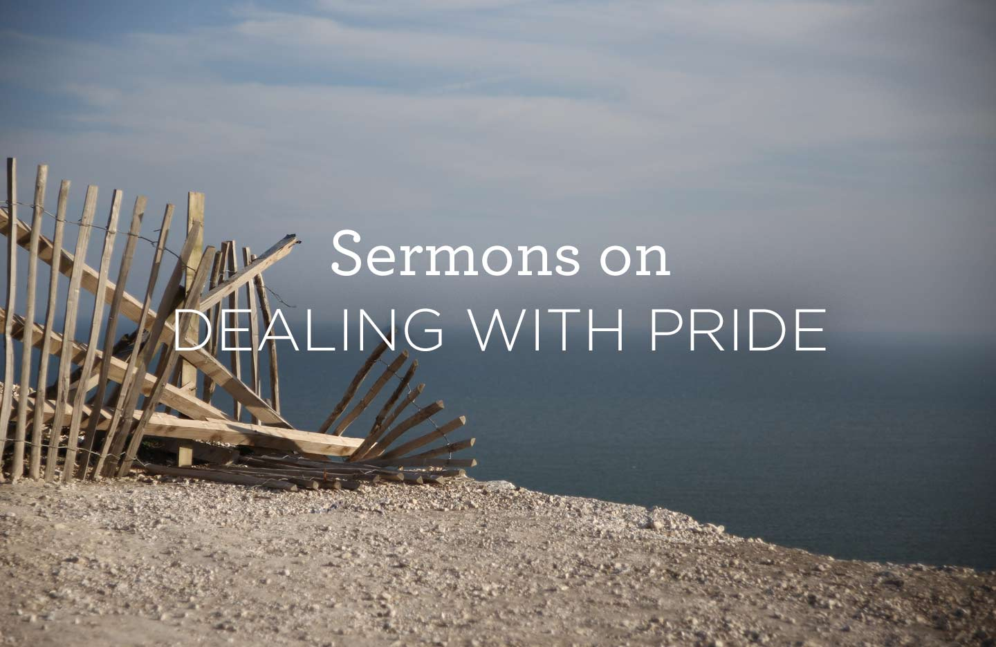 thumbnail image for Sermons on Dealing with Pride