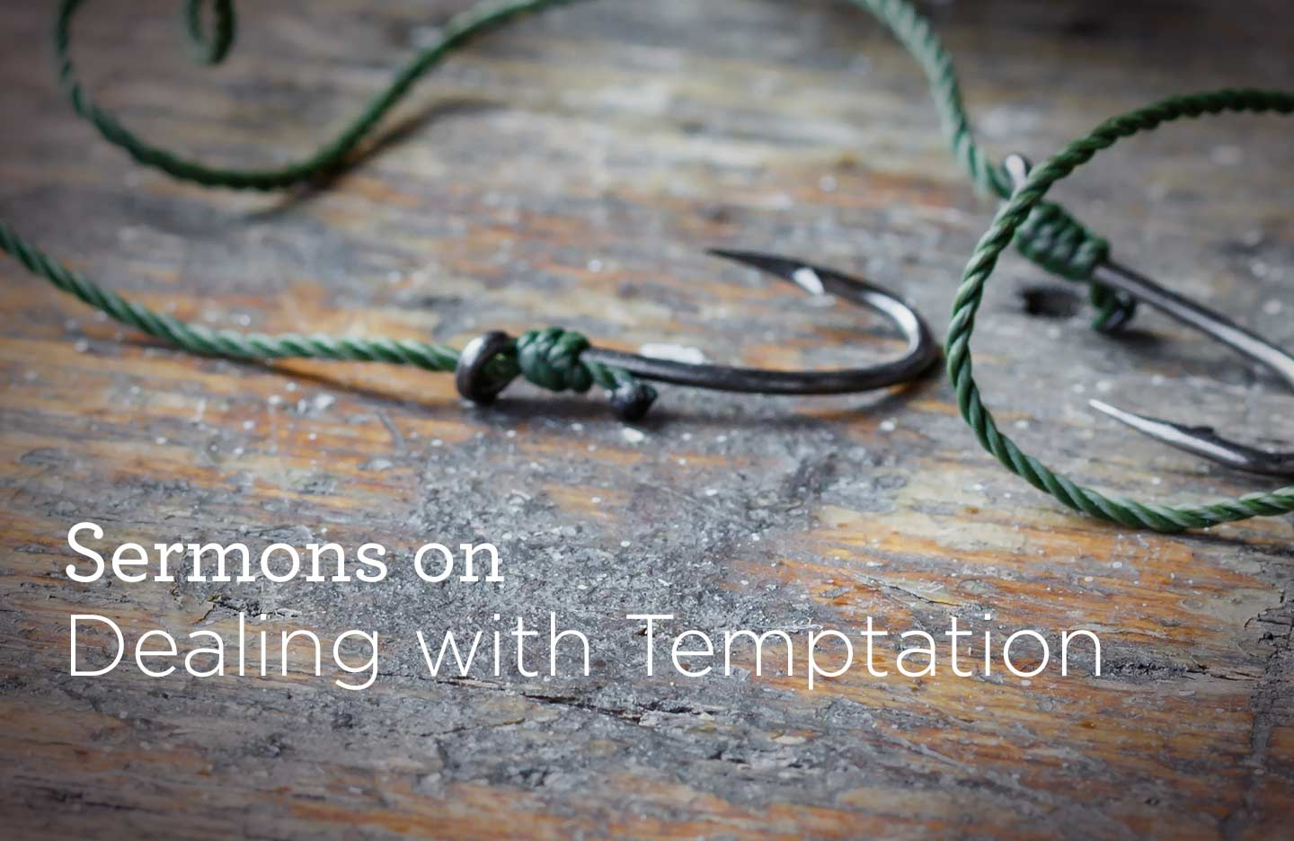thumbnail image for Sermons on Dealing with Temptation