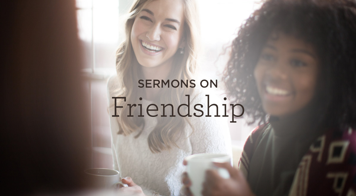 thumbnail image for Sermons on Friendship
