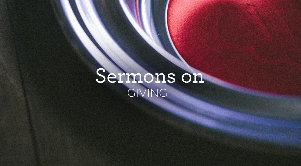 thumbnail image for Sermons about Giving
