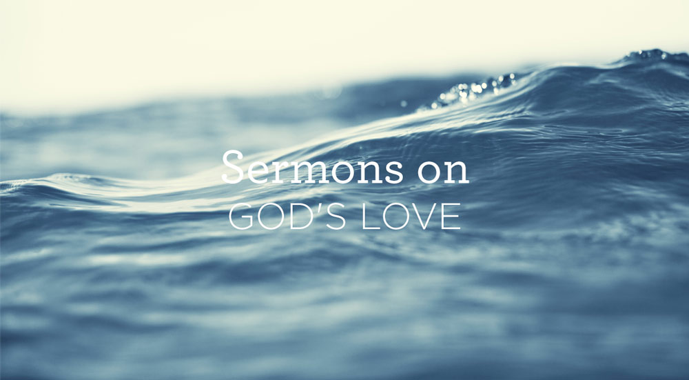 thumbnail image for 5 Sermons on God's Love