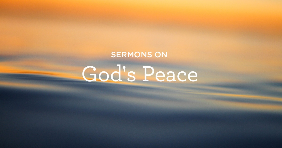 thumbnail image for Sermons on God's Peace