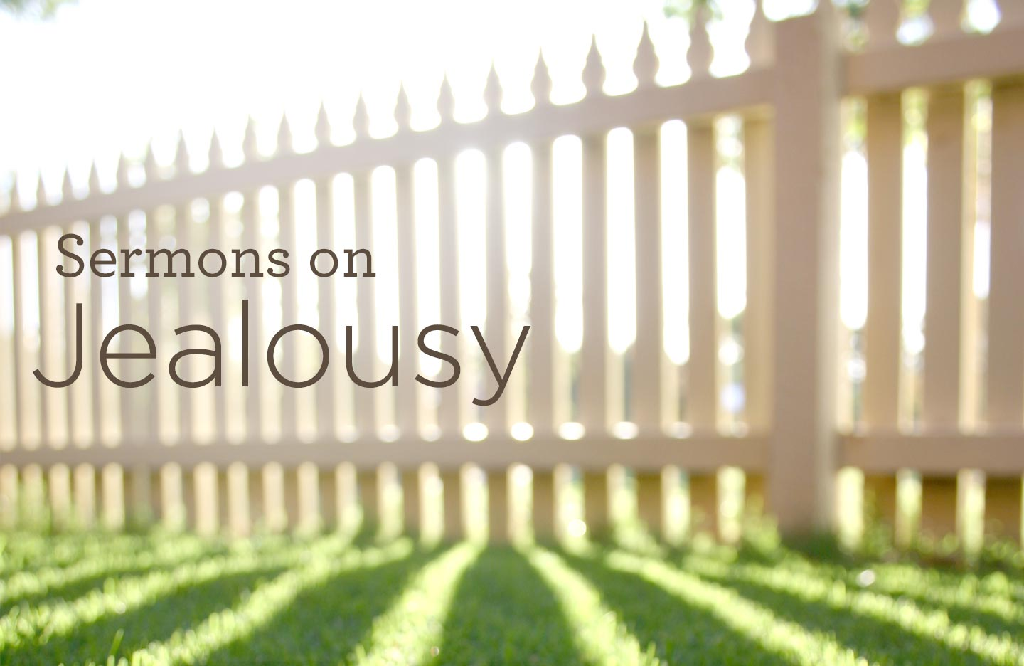 thumbnail image for Sermons on Jealousy
