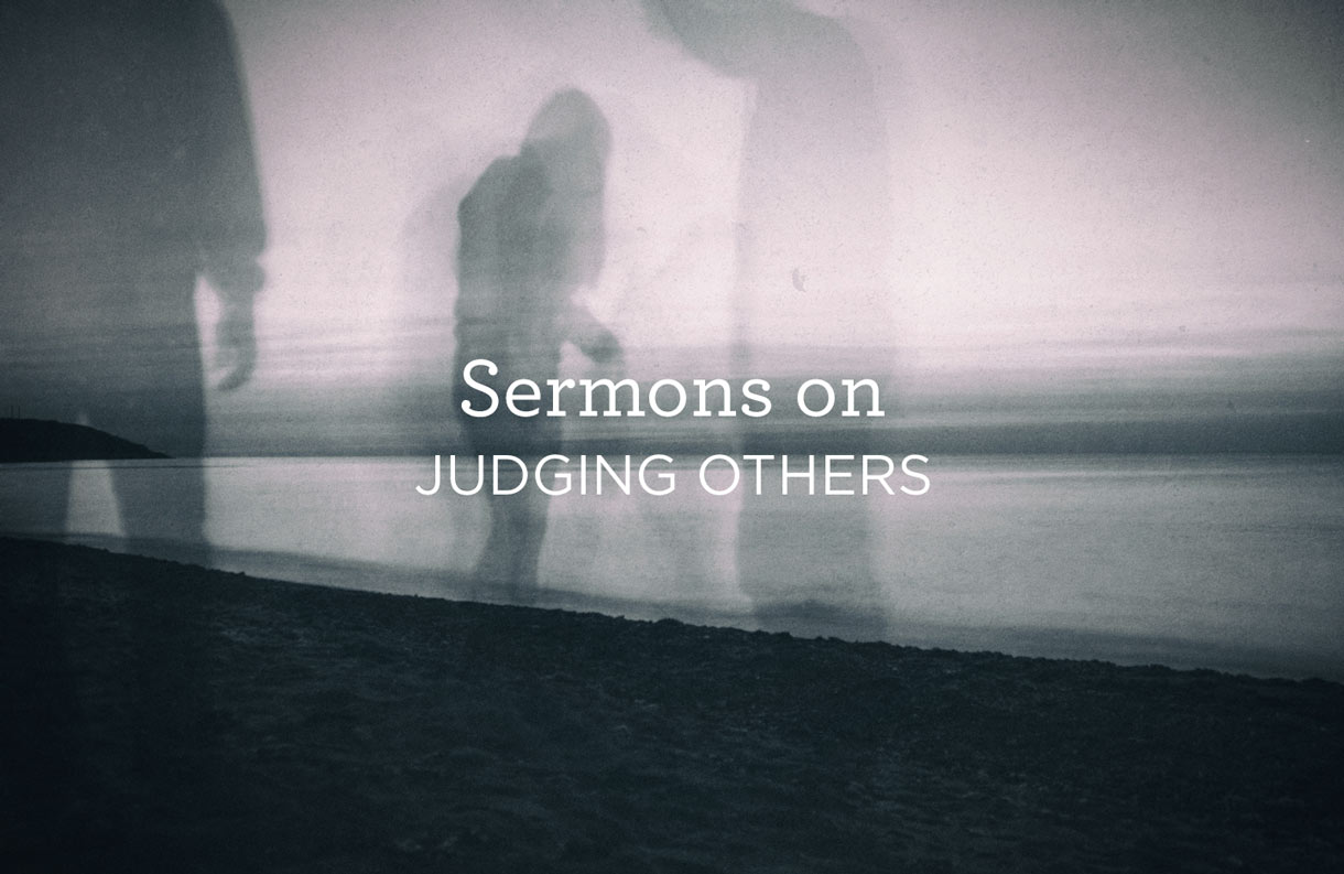 thumbnail image for Sermons on Judging Others