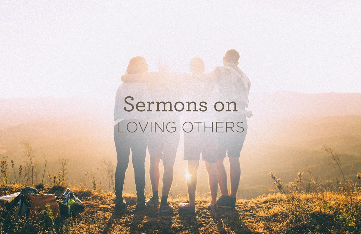 thumbnail image for Sermons on Loving Others