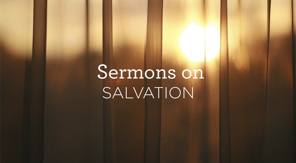 thumbnail image for 5 Sermons on Salvation Found in Jesus Christ