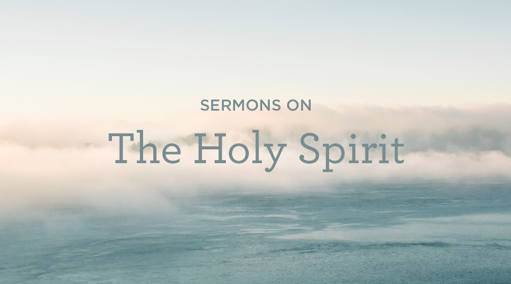 thumbnail image for Sermons on the Holy Spirit