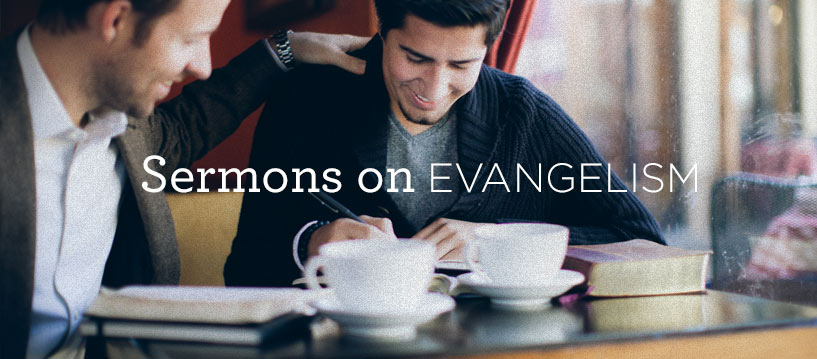 thumbnail image for Sermons on Evangelism