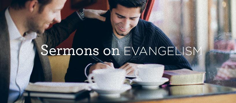 thumbnail image for Sermons on Evangelism