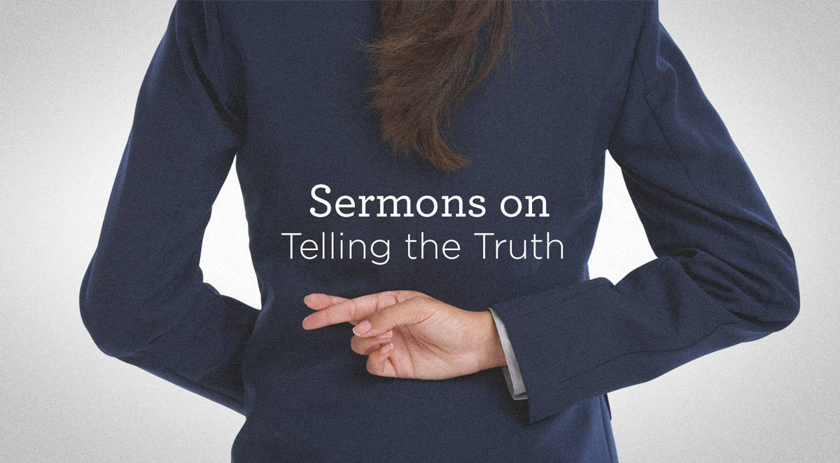 thumbnail image for Sermons about Telling the Truth