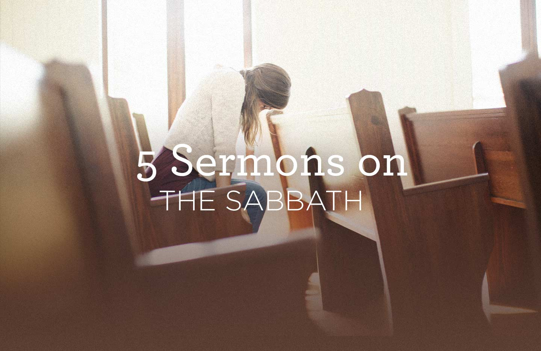 thumbnail image for 5 Sermons on the Sabbath