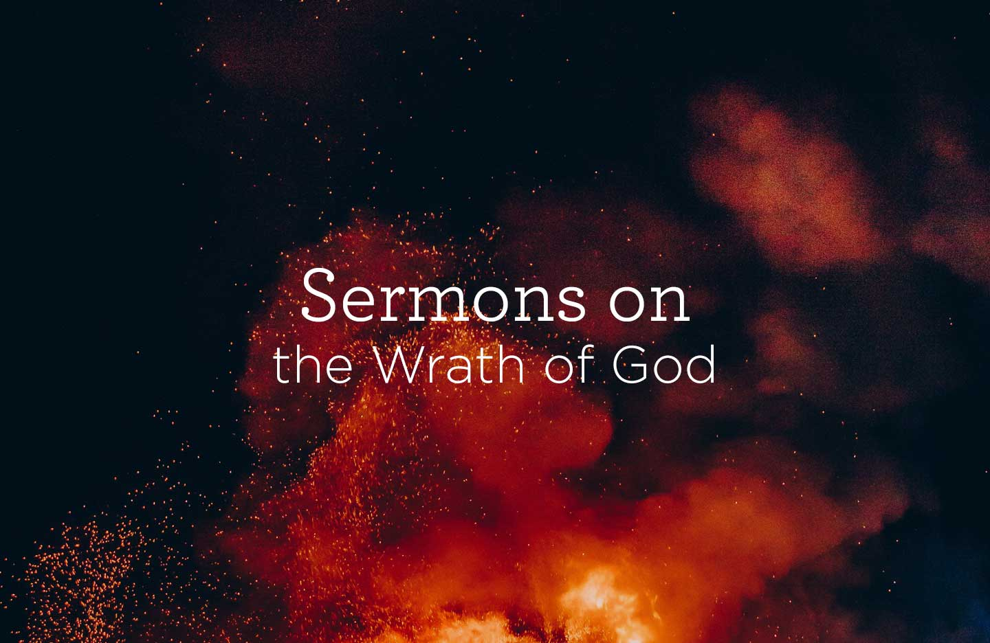 thumbnail image for Sermons about the Wrath of God